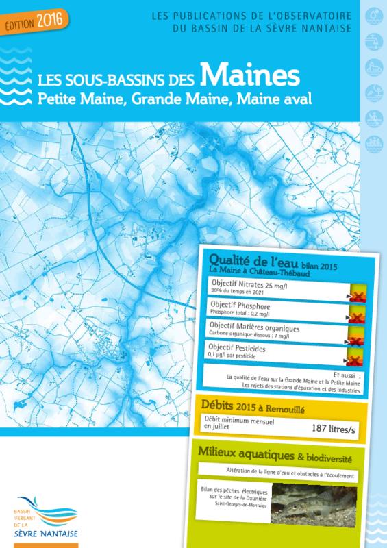 Les sous-bassins des Maines - Petite Maine, Grande Maine, Maine aval - (édition 2016) : Les publications de l'observatoire du bassin de la Sèvre Nantaise - application/data