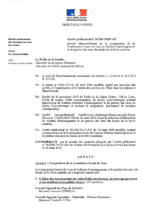 Arrêté préfectoral n° 16-DDTM85-347 portant renouvellement de la composition de la Commission Locale de l'Eau du Schéma d'Aménagement et de Gestion des Eaux du bassin de la Sèvre Nantaise du 30 juin 2016 - application/pdf
