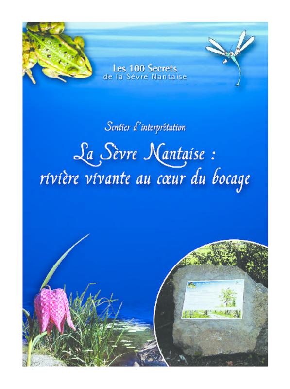 Guide du sentier d'interprétation La Sèvre Nantaise : rivière vivante au coeur du bocage à Moncoutant - application/pdf