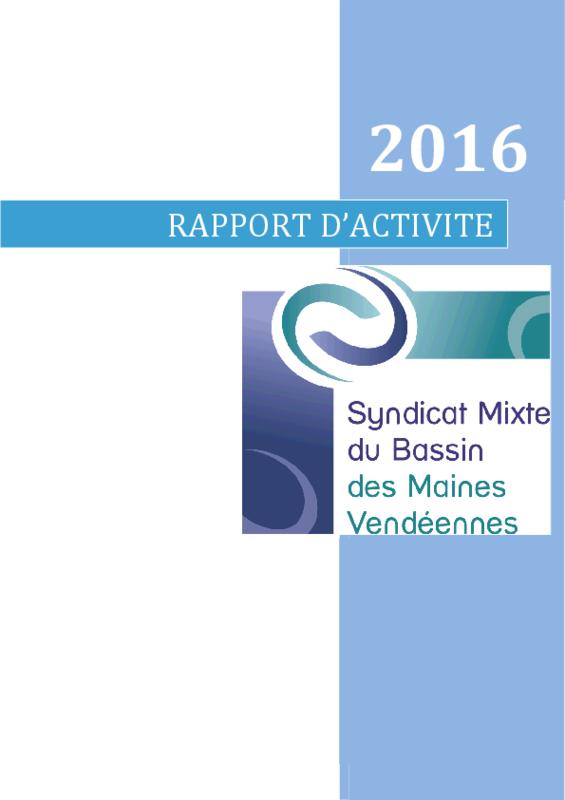 Rapport d'activité du Syndicat mixte du bassin des Maines Vendéennes 2016 - application/pdf