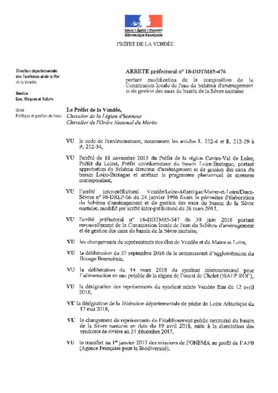 Arrêté préfectoral n° 18-DDTM85-476 portant modification de la composition de la Commission Locale de l'Eau du Schéma d'Aménagement et de Gestion des Eaux du bassin de la Sèvre Nantaise du 7 juin 2018 - application/pdf